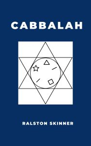 THE CABBALAH Ch. 1-4Ralston Skinner